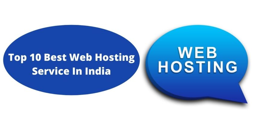 Top 10 Best Web Hosting Service In India
